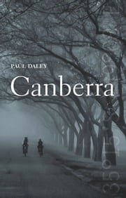 Canberra ebook by Paul Daley