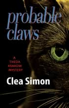 Probable Claws ebook by Clea Simon