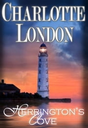 Herrington's Cove - The Charade, #1 ebook by Charlotte London