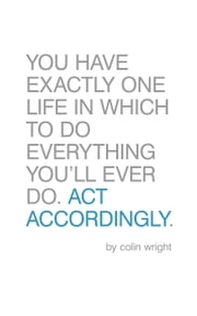 Act Accordingly ebook by Colin Wright