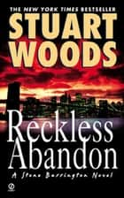 Reckless Abandon ebook by Stuart Woods