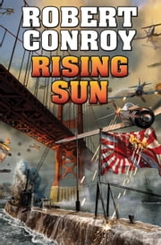 Rising Sun ebook by Robert Conroy