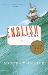 English Passengers - A Novel ebook by Matthew Kneale