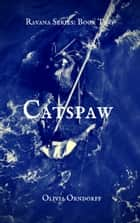 Catspaw ebook by Olivia Orndorff