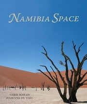 Namibia Space ebook by Chris Marais,Julienne du Toit
