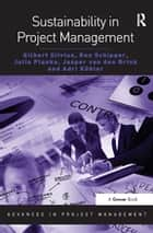 Sustainability in Project Management ebook by Gilbert Silvius, Ron Schipper, Julia Planko,...