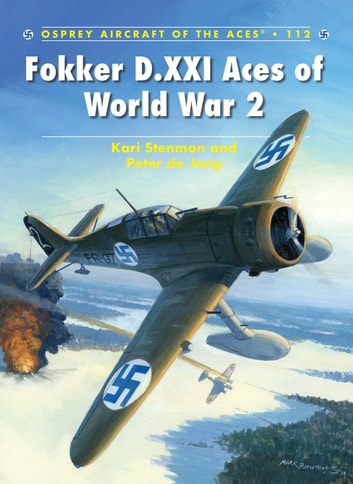 Fokker D.XXI Aces of World War 2 ebook by Kari Stenman,Peter de Jong