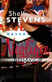 Negligee Behavior ebook by Shelli Stevens