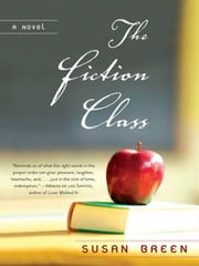 The Fiction Class ebook by Susan Breen
