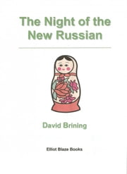 Night of the New Russian ebook by David Brining