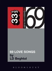 The Magnetic Fields' 69 Love Songs ebook by Mr. LD Beghtol