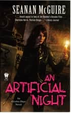 An Artificial Night ebook by Seanan McGuire