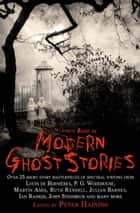 The Mammoth Book of Modern Ghost Stories ebook by Peter Haining