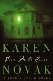 Five Mile House ebook by Karen Novak
