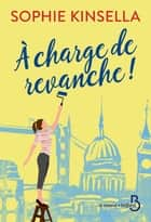 A charge de revanche ! ebook by