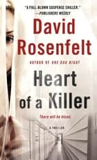 Heart of a Killer - A Thriller ebook by David Rosenfelt