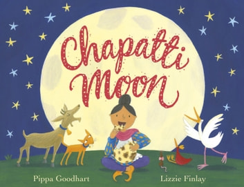 Chapatti Moon ebook by Pippa Goodhart