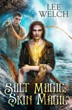 Salt Magic, Skin Magic eBook by Lee Welch