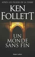Un monde sans fin ebook by Ken FOLLETT