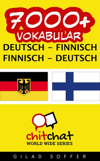 7000+ Vokabular Deutsch - Finnisch ebook by Gilad Soffer