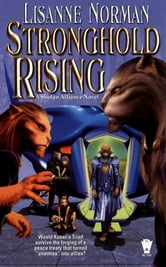 Stronghold Rising - A Sholan Alliance Novel ebook by Lisanne Norman
