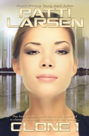 Clone One ebook by Patti Larsen
