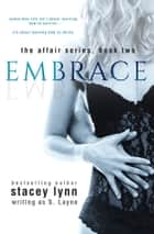 Embrace ebook by S Layne