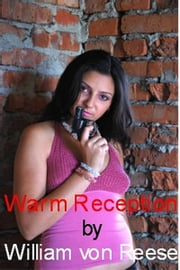 Warm Reception ebook by William von Reese