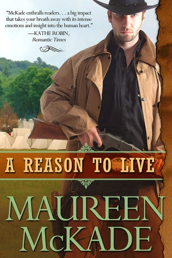 A Reason To Live ebook by Maureen McKade