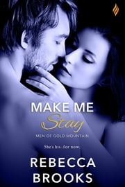 Make Me Stay ebook by Rebecca Brooks