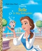 Belle is My Babysitter (Disney Princess) ebook by Victoria Saxon, Andrea Posner-Sanchez, Fabio Laguna,...