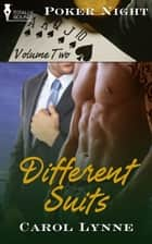 Different Suits ebook by Carol Lynne