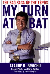 My Turn At Bat ebook by Stephanie Myles and Claude Brochu