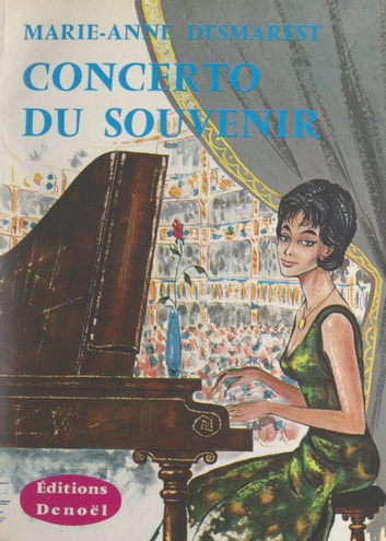 Concerto du souvenir ebook by Marie-Anne Desmarest