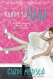 Ready to Wed ebook by Cindi Madsen