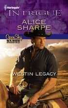Westin Legacy ebook by Alice Sharpe