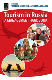 Tourism in Russia - A Management Handbook ebook by