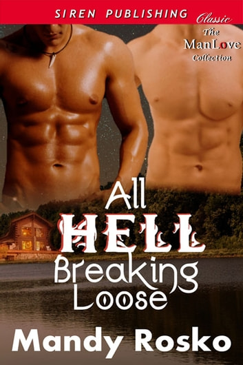 All Hell Breaking Loose ebook by Mandy Rosko