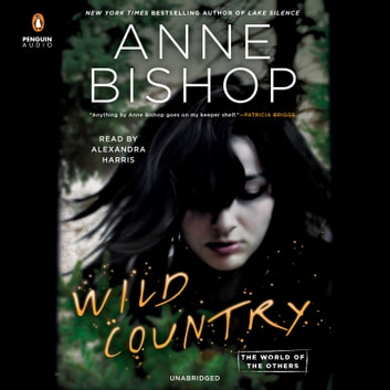 Wild Country audiobook by Anne Bishop