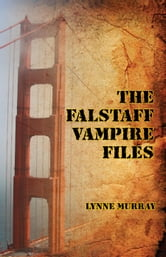The Falstaff Vampire Files ebook by Murray, Lynne