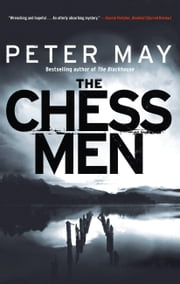 The Chessmen - The Lewis Trilogy ebook by Peter May