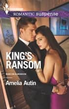 King's Ransom ebook by Amelia Autin