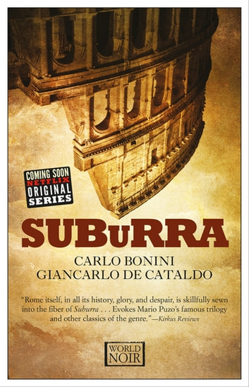 Suburra ebook by Carlo Bonini,Giancarlo de Cataldo