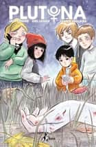 Plutona ebook by Emi Lenox, Jeff Lemire, Caterina Marietti