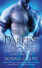 Darkest Highlander - A Dark Sword Novel ebook by Donna Grant