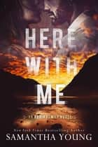Here With Me ebook by