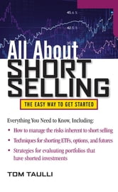 All About Short Selling ebook by Tom Taulli