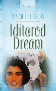 Iditarod Dream ebook by Janelle Jamison