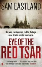Eye of the Red Tsar ebook by