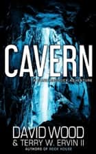 Cavern - A Dane Maddock Adventure ebook by